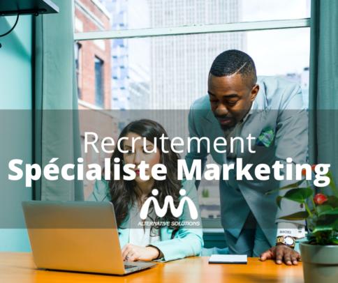 Recrutement: Spécialist Marketing